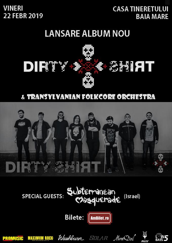 Afis Dirty Shirt 22.02.2019 Baia Mare